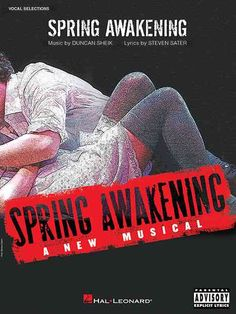 Spring Awakening: A New Musical, starring Jonathan Groff and Lea Michele