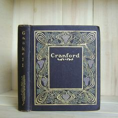 Antique Book Cranford by Elizabeth Gaskell by CrookedHouseBooks