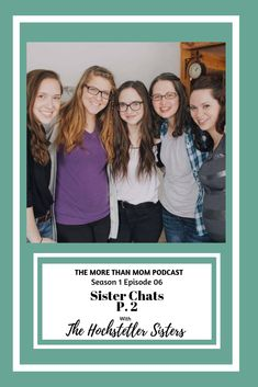 I kick off the podcast by sitting down to chat with 3 of my sisters-in-law to chat all about life, motherhood, community, marriage and so much more. We talked for almost 2 hours! So, this is Part 1 of our conversation. 4 Sisters, Home Buying Process, My Sister In Law, Married Woman, Vulnerability, Marriage, Parenting, Faith, Community