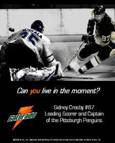 Sidney Crosby Gatorade Magazine Ad by Tenth Muse Entertainment, via Flickr | With Toskala in net? Srsly? Anyone could make that shot. Blindfolded.