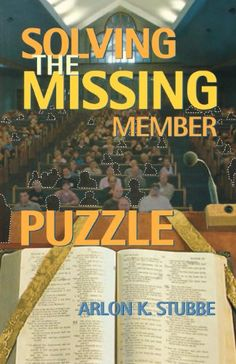 Solving The Missing Member Puzzle by Arlon K. Stubbe http://www.amazon.com/dp/0788023527/ref=cm_sw_r_pi_dp_Lx.5ub1YP0BND
