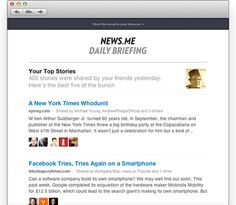 News.me:    Get the News.me Daily Briefing  Your top stories from Facebook and Twitter delivered to your inbox