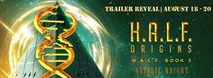 H.A.L.F.: ORIGINS by Natalie Wright
