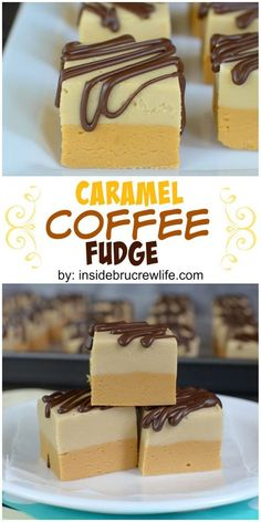 Layers of caramel fudge coffee fudge and chocolate drizzles makes this fudge irresistible!