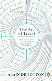 Alain De Botton Book The Art Of Travel Is A Philosophical Look