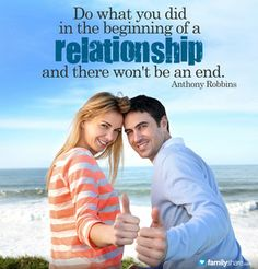 Keep doing what you did at the BEGINNING of your relationship!