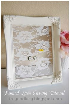 Create an organizer for your earrings just using lace and a picture frame!