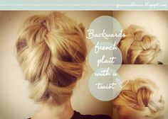 Backwards French Braid by * Grace and Braver *