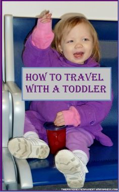Tips for traveling with your toddler