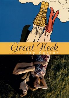 Book Cover: Great Neck by Chip Kidd Book Cover Design, Book Design, Graphic Design Inspiration, Graphic Design Art, Chip Kidd, Classic Movie Posters, Best Book Covers, Cool Books, Design Research