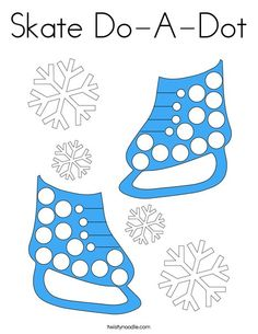 Skate Do-A-Dot Coloring Page - Twisty Noodle Coloring Pages Winter, Sports Coloring Pages, Block D, Do A Dot, Winter Is Here, Sports Toys, Kids Prints, Food Coloring, Mini Books