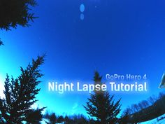 How To Film the Stars in 4K: Our guide makes using the GoPro Night Lapse Mode easy. Settings, Filming, Editing, Color Correction, and Export settings. http://viabell.net