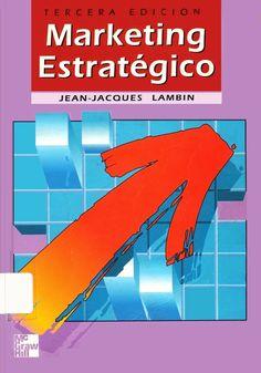 #marketingestratégico #jeanjacqueslambin #planificaciónestratégica #marketing #investigacióndemercado #escueladecomerciodesantiago #bibliotecaccs