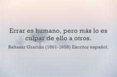 Baltasar Gracián (1601-1658) Escritor español.  #citas #frases