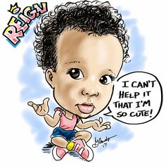Quick caricature of my little grand daughter Reign. Oh, she has my heart!