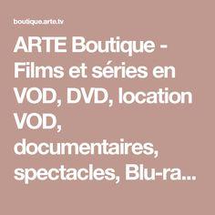 ARTE Boutique - Films et séries en VOD, DVD, location VOD, documentaires, spectacles, Blu-ray, livres et BD