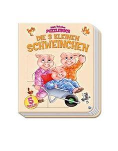 Mein liebstes Puzzlebuch Die 3 kleinen Schweinchen