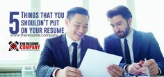 Brand, Ideas, Story, Style, My Life: 5 Things that you shouldn't put on your resume