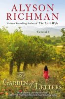 """The garden of letters by Alyson Richman- """"Set against the rich backdrop of World War II Italy, Garden of Letters captures the hope, suspense, and romance of an uncertain era, in an epic intertwining story of first love, great tragedy, and spectacular bravery."""""""