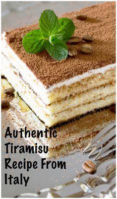 Authentic Tiramisu Recipe from Italy. Yum  I love Tiramisu!
