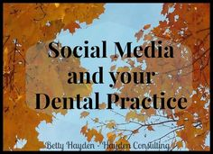 dental ideas Social Media Help, Tips and Content Ideas for your Dental Practice