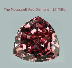 The Moussaieff Red Diamond is 5.11 carats (1.022 g) diamond with a triangular brilliant cut that is rated as Fancy Red in colour by the Gemological Institute of America (GIA). Although Moussaieff is relatively small compared to other expensive diamonds, this is the largest fancy red ever rated by GIA.