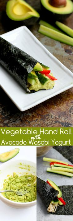Vegetable Hand Roll (Temaki) with Avocado Wasabi Yogurt…This vegetarian appetizer or light lunch is full of healthy fats and is a breeze to put together! 120 calories and 3 Weight Watchers SmartPoints
