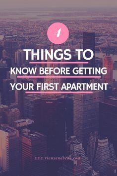 Things to Know | Getting Your First Apartment