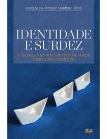 Identidade e surdez Sobre Libra, Education, Language Acquisition, Identity, Speech Pathology, Learning, Autism, Educational Illustrations, Onderwijs