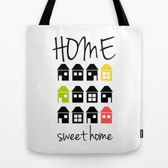 Home sweet home tote bag on society6 by Limitation Free