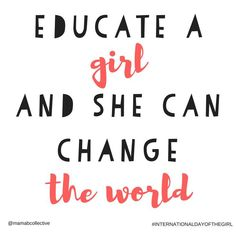 12) Malala Yousafzai quote –Women's education is so important! Again, I couldn't find this on a graduation cap, but it should be on one!