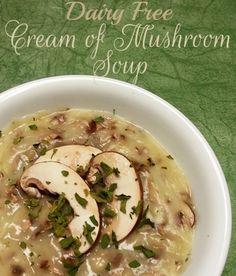 Dairy Free Cream of Mushroom Soup Recipe - Enchanted Savings