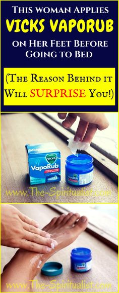 This Woman Applies Vicks Vaporub on Her Feet Before Bed (The Reason Behind it Will SURPRISE You!)