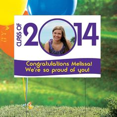 Class of 2014 Custom Photo Yard Sign - OrientalTrading.com ***Also would be nice to have class picture in middle