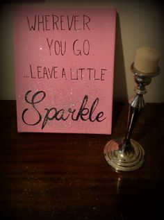 """Items similar to hand painted quote canvas """".leave a little sparkle"""" on Etsy Cute Crafts, Crafts To Do, Arts And Crafts, Diy Crafts, Diy Canvas Art, Canvas Crafts, Canvas Ideas, Painting Quotes, Sorority Crafts"""