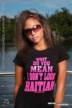 I get that all the time and I SO need this t-shirt! LOL ✔ #Haïti #Haiti #Ayiti