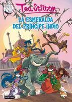 tea stilton 12: la esmeralda del principe indio-tea stilton-9788408007487