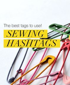 With a few tips and a list of sewing hashtags, you can start saving time and money, find projects and events you're interested in and make sewing friends! Sewing Basics, Sewing Hacks, Sewing Tutorials, Sewing Crafts, Sewing Projects, Sewing Patterns, Fun Projects, Best Instagram Hashtags, Sewing Quotes