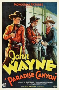 Paradise Canyon, 1935 Old Movie Posters, Classic Movie Posters, Movie Poster Art, Film Posters, Classic Movies, Poster Frames, Cinema Posters, Art Posters, Film Cowboy