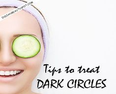 A few best tips and tricks to follow that can help you greatly in getting rid of these awful circles...