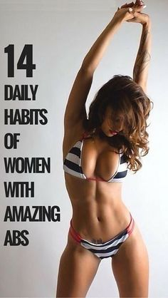 15 Daily Habits Of Women With Amazing Abs