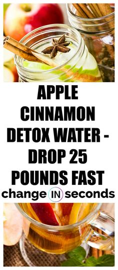 This is one of best detox wh… Apple Cinnamon Detox Water – Drop 25 pounds fast! This is one of the best detox you can do! Bouillon Detox, Natural Detox Drinks, Natural Detox Water, Full Body Detox, Best Body Detox, Fat Burning Detox Drinks, Healthy Detox, Healthy Water, Healthy Weight