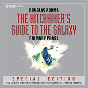 I finished listening to The Hitchhiker's Guide to the Galaxy: The Primary Phase (Dramatised) by Douglas Adams, narrated by Peter Jones, Simon Jones, Geoffrey McGivern, Mark Wing-Davey, Susan Sheridan, Stephen Moore on my Audible app. Try Audible and get it free.