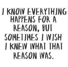 I Wish I Knew What That Reason Was life quotes wish reason instagram instagram pictures instagram graphics instagram quotes happens evrything was