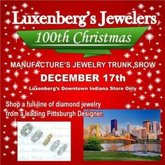 Huge designer jewelry collection on sale 20-70% OFF SATURDAY DECEMBER 17 ONLY!!! Join us as we host one of Pittsburgh's best diamond jewelry manufactures. Hundreds on exciting styles and amazing deals await you. Make Christmas brighter this year with a gift from Luxenberg's...We want to be your Jeweler! www.luxenbergs.com