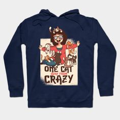 One Cat Away From Crazy - Crazy Cat Lady - T-Shirt | TeePublic.One Cat Away From Crazy for the Crazy Cat Lady in your life. Cute kitty cats for a cute lady. There is no such thing as too much cat love. Crazy Cat Lady, Crazy Cats, Cute Woman, Hoodies, Sweatshirts, Cat Love, Graphic Sweatshirt, T Shirts For Women, Sweaters