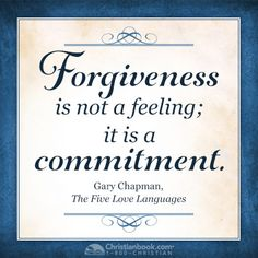 Gary Chapman, The 5 Love Languages #forgive #forgiveness