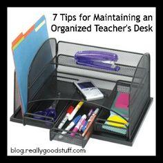 7 Tips for Maintaining an Organized Teacher's Desk