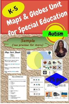Maps and Globes Unit for Special Education, especially autism.  This 75 page unit was developed specifically for students with special learning needs. It introduces what maps and globes are to the student. It address the key features of each and how they are alike and different. The material engaging and accessible to multiple learning levels, including 3 versions of an assessment. $ Download at:  https://www.teacherspayteachers.com/Product/Maps-and-Globes-Unit-for-Special-Education-1646507