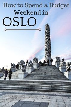 How to spend a budget weekend in Oslo?